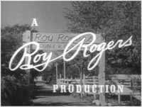 Screen credits saying: A Roy Rogers Production
